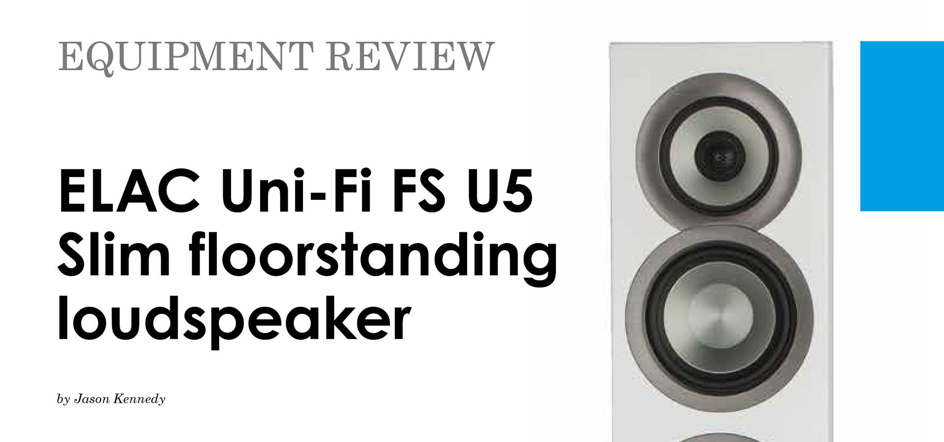 Джейсон Кеннеди дал весьма лестную оценку напольникам ELAC FS U5 Slim