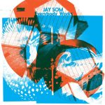 Jay Som – Everybody Works