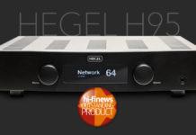 Hegel H95 в обзоре Hi-Fi News: сенсационное звучание и новые возможности